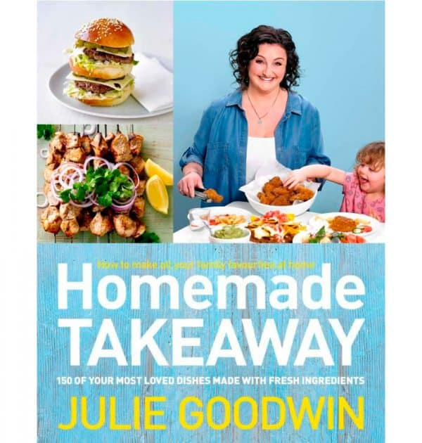 Homemade Takeaway - Julie Goodwin